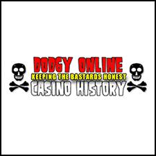 Dodgy Online Casino History